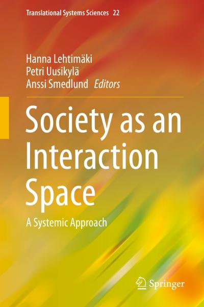 Society as an Interaction Space